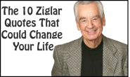 10 Ziglar Quotes That Could Change Your Life