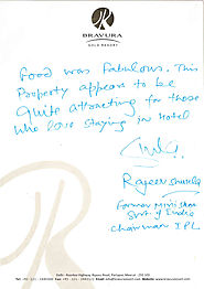 Rajeev Shukla (Former Minister Government of India, Chairman of IPL) Feedback about Bravura Gold Resort.
