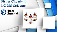 Fisher Chemical LC-MS Solvents