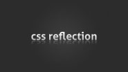 CSS3 Image Reflection