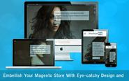 Embellish Your Magento Store With Eye-catchy Design and Template