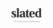 Slated › Film Financing & Dealmaking