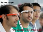 Tips to Hire a Professional Google Glassware Developer