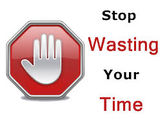 Signs you're wasting your time