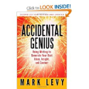 Top Books That Could Change Your Life | Accidental Genius: Using Writing to Generate Your Best Ideas, Insight, and Content