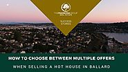How To Choose Between Multiple Offers When Selling (Video) » The Madrona Group