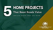 5 Home Projects That Boost Resale Value and Are Easier Than You Think » The Madrona Group